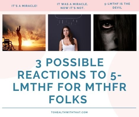 possible reactions to 5-LMTHF