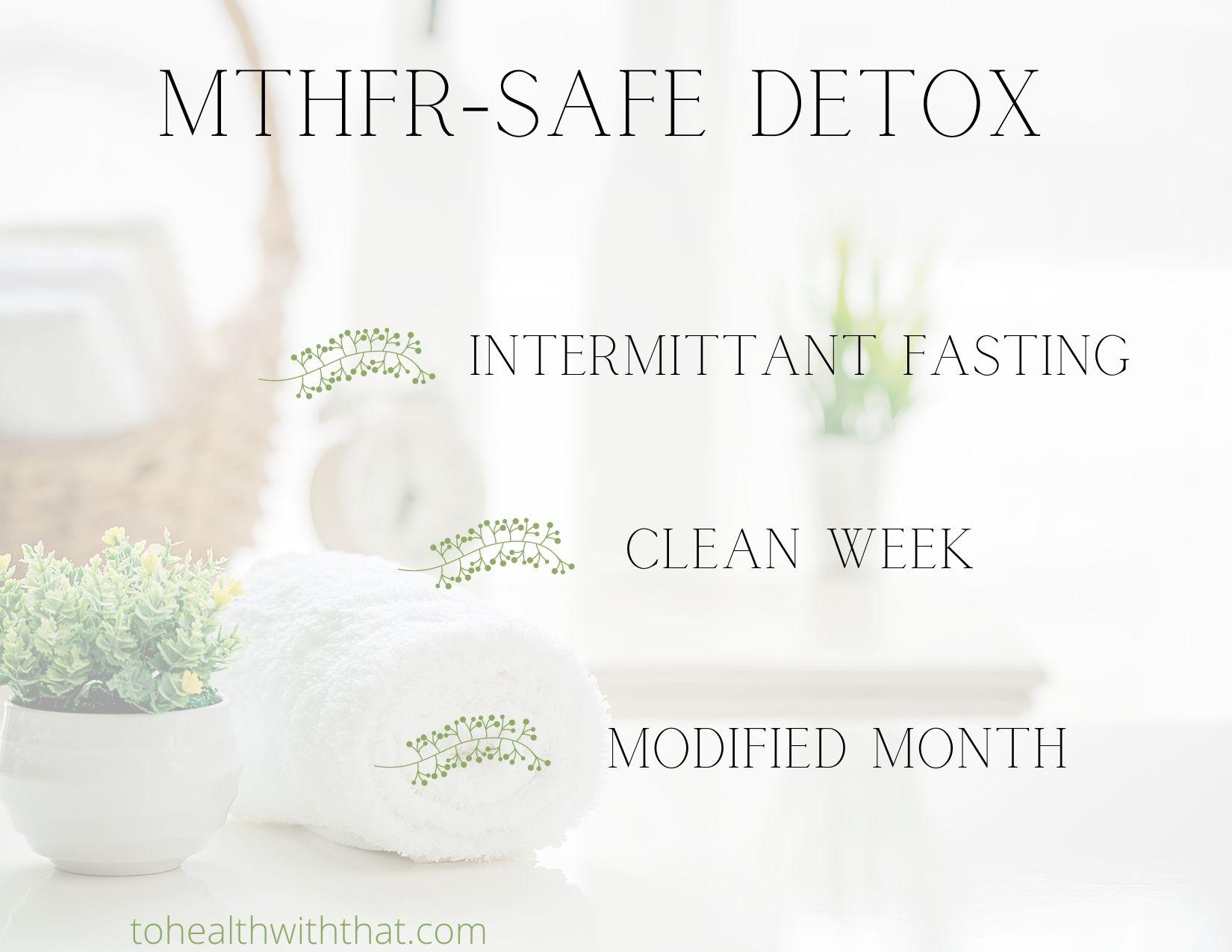 mthfr safe detox