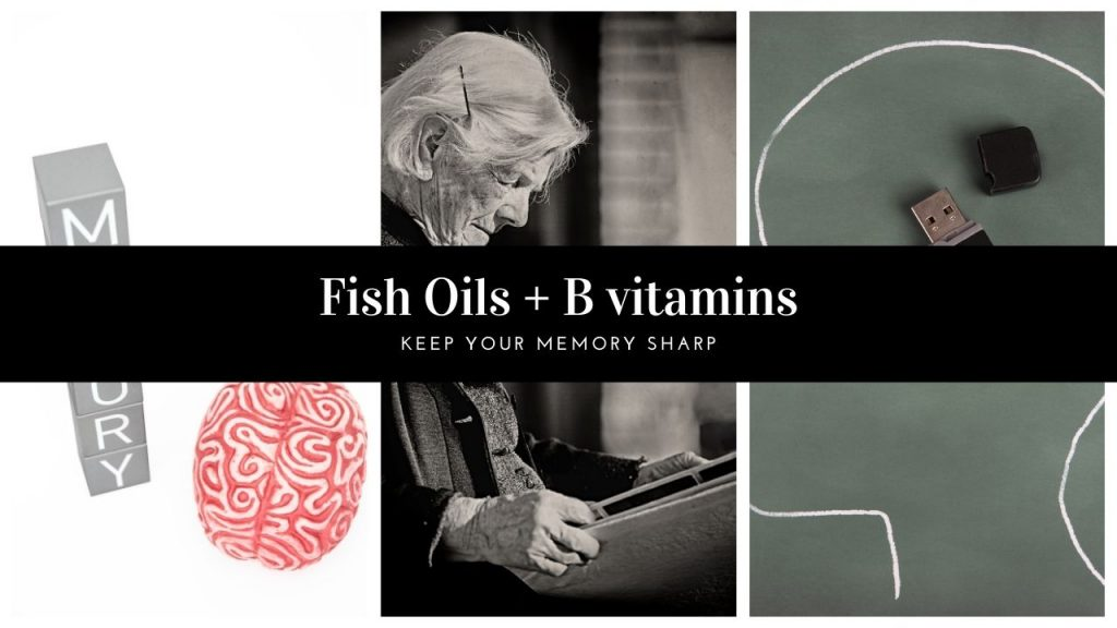 fish oils and b vitamins in MTHFR for memory loss