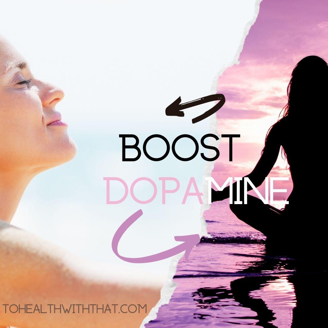 Boost dopamine and MTHFR