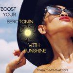 serotonin and MTHFR and sunshine